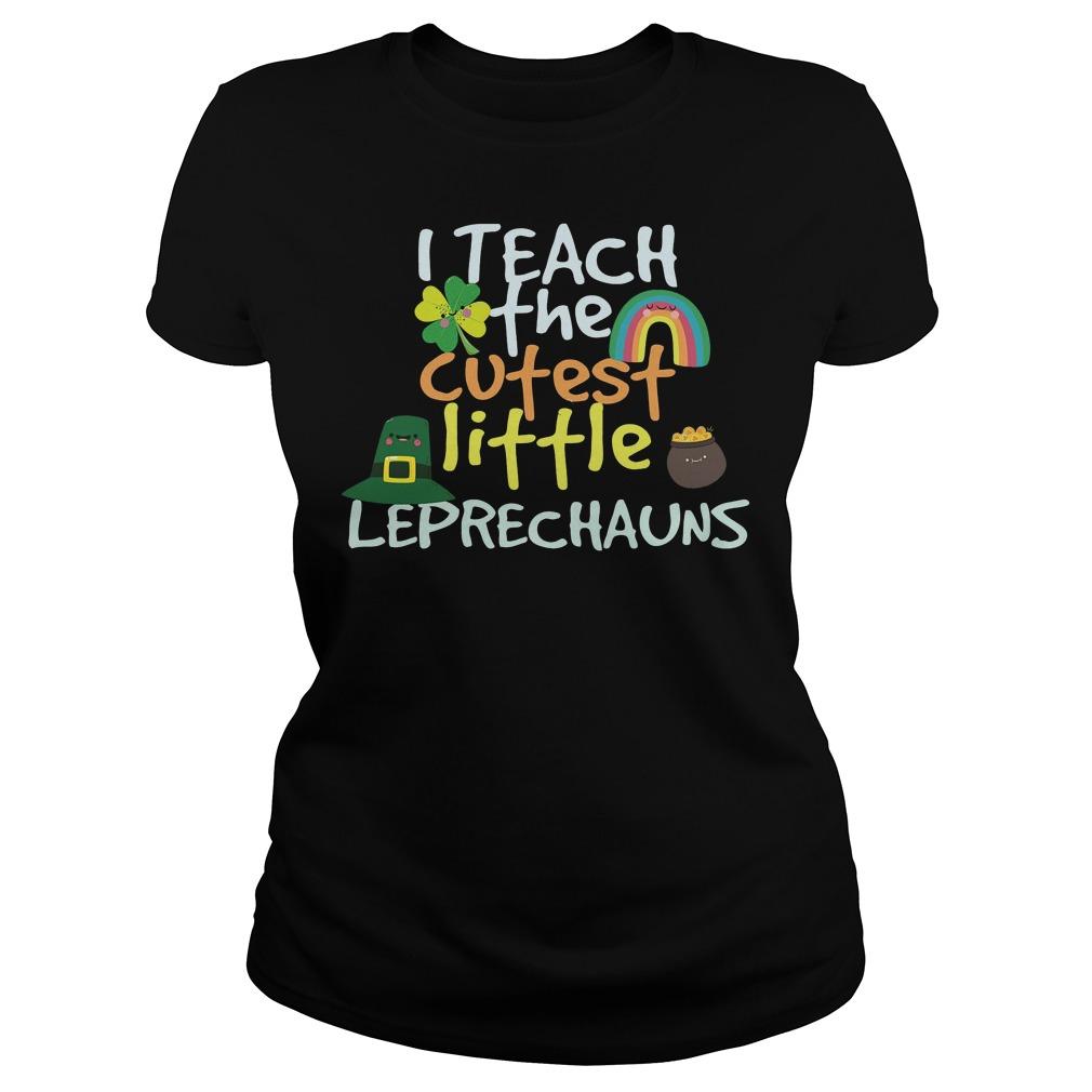 I Teach Cutest Little Leprechauns Shirt 3