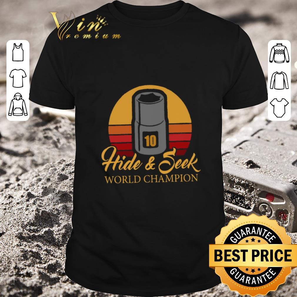 Premium 10mm Socket Hide Seek World Championship Shirt
