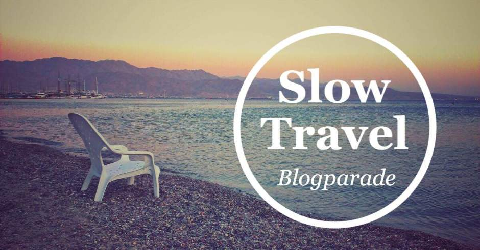 Slow Travel Blogparade