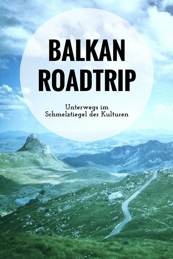 Balkan Roadtrip
