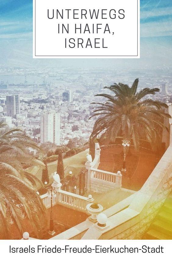 Haifa Reisebericht Israel