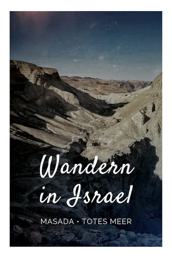 Israel Wandern Masada