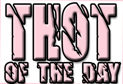 THOT of The Day! – Bath Water