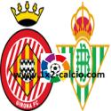 Pronostico Girona-Betis