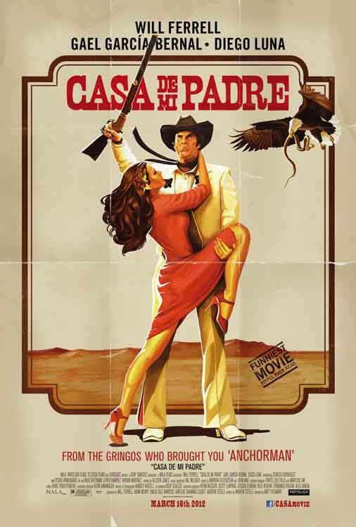 Casa De Mi Padre (2012) Movie Review
