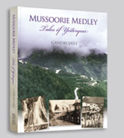 MUSSOORIE MEDLEY