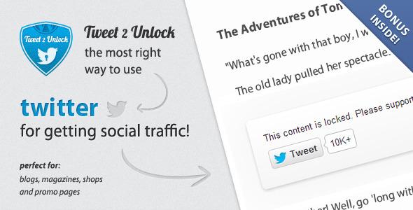 Tweet 2 Unlock for WordPress - CodeCanyon Item for Sale
