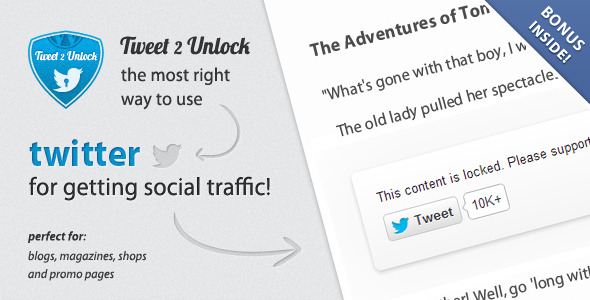 Tweet 2 Unlock for Wordpress - CodeCanyon Item for Sale