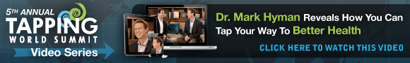 Tapping World Summit Video Series - Dr. Mark Hyman