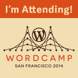 I'm Attending WordCamp San Francisco