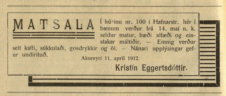 Kristín var forstöðukona sjúkrahússins á Akureyri til 14. maí 1912 og hóf þá matsölu í Hafnarstræti 100. Hún var í Englandi og Danmörku 1913-14.