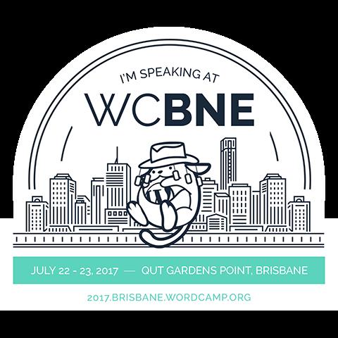 I'm Speaking at WordCamp Brisbane 2017