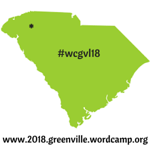 WordCamp 2018 Greenville, SC   Just another WordCamp