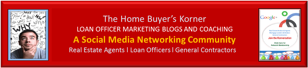 Loan Officer Marketing Blogs and Coaching