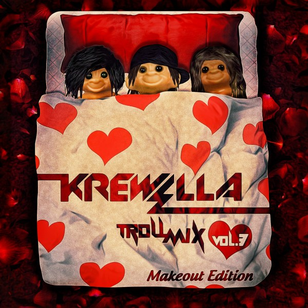 Krewella - Troll Mix Vol. 3 Makeout Edition