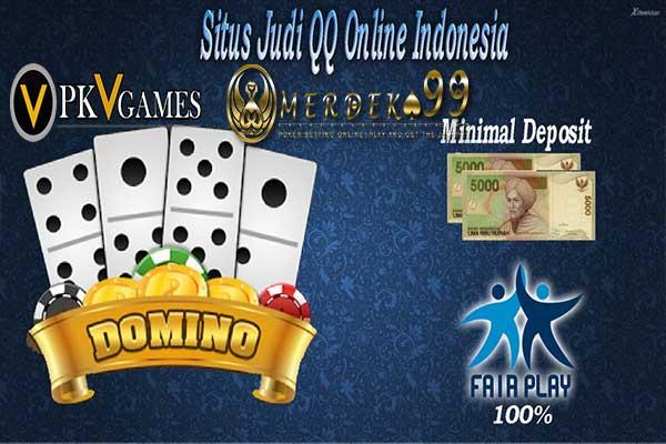 Situs Judi QQ Online Terpercaya dan Fair Play