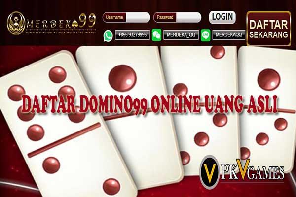 Daftar Domino99 Online Uang Asli