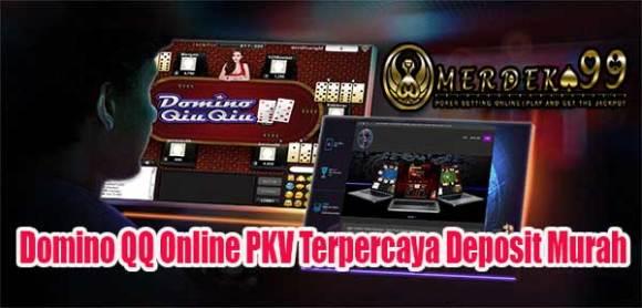 Domino QQ Online PKV Terpercaya Deposit Murah