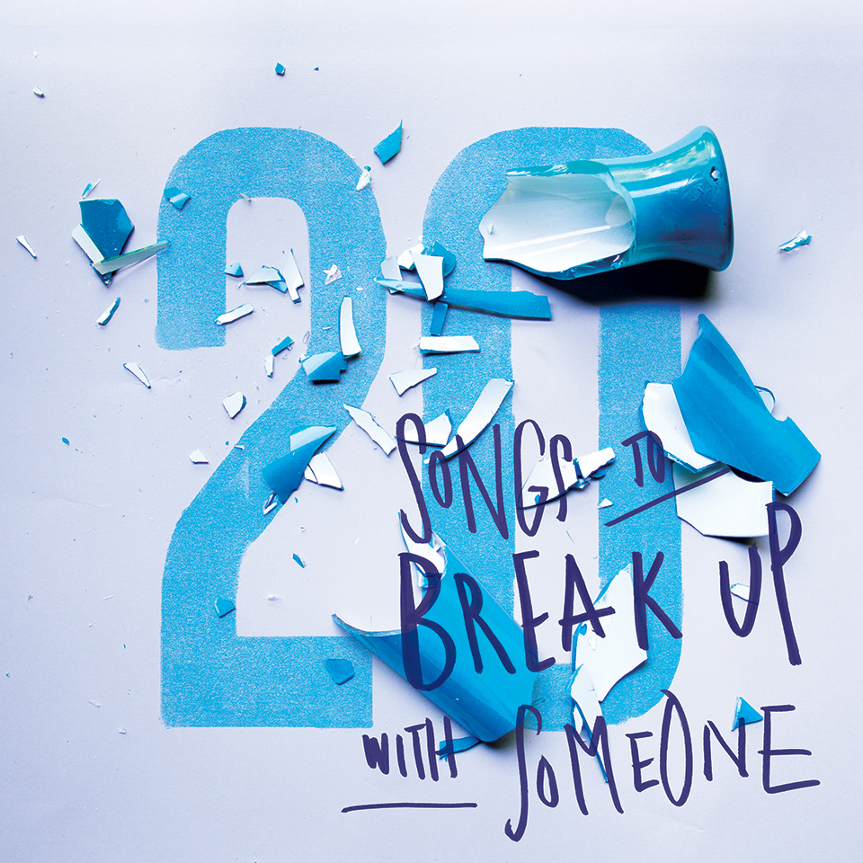 20_Songs_to_Break_up_with_someone_design_by_Ines_Vieira_big