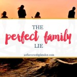 The Perfect Family Lie