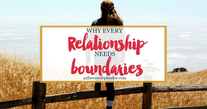 Why Every Relationship Needs Boundaries