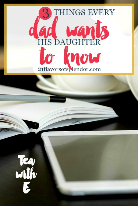 Being there to support and protect our daughters are just a few of our jobs. Along with that, there are three things every dad wants his daughter to know. Click... #parenting #daughters #dadsanddaughters