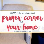 How To Create a Prayer Corner in Your Home