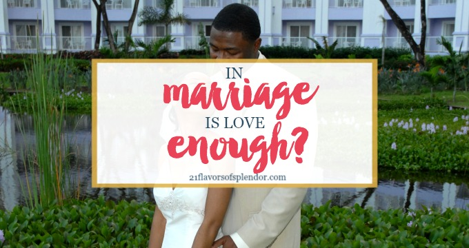 In Marriage Is Love Enough?
