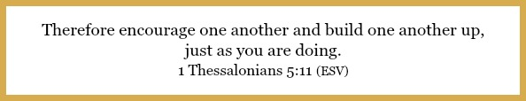 1 Thessalonians 5:11 on Flavor of the month wife challenge at 21flavorsofsplendor.com