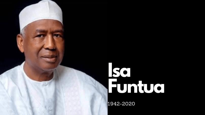 "Nigeria eulogies Ismaila Isa Funtua, a close ally of President Muhammadu Buhari, who ""stood by him in his political journey"""