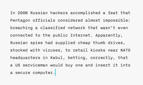 Lupita Nyong'o with her speech exhalting the American dream may have done as much damge as this sophisticsted Russian cyber attack scheme involving cheap thumb drives sold unwittingly to servicemen that infiltreted secure servers when plug in high security installations