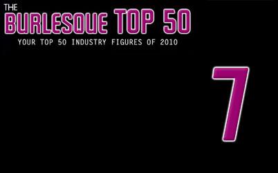 The Burlesque TOP 50 2010: No. 7