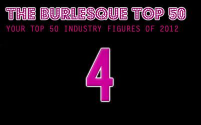 The Burlesque TOP 50 2012: No. 4