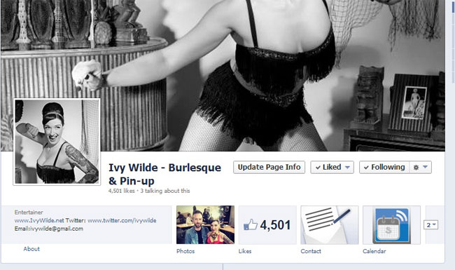 """""""A Facebook page could be the solution to all of your social media annoyances.""""  (Ivy Wilde: Facebook and Burlesque - Is it Bad for Business?)"""