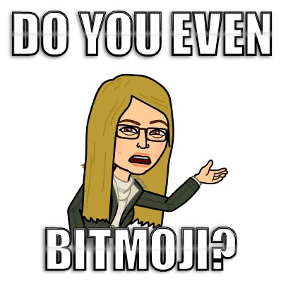 Building School Culture with Bitmojis