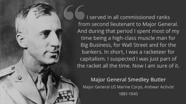 History Lesson: Major General Smedley Butler