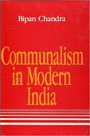 Communalism in Modern India, a revised book of Bipan Chandra