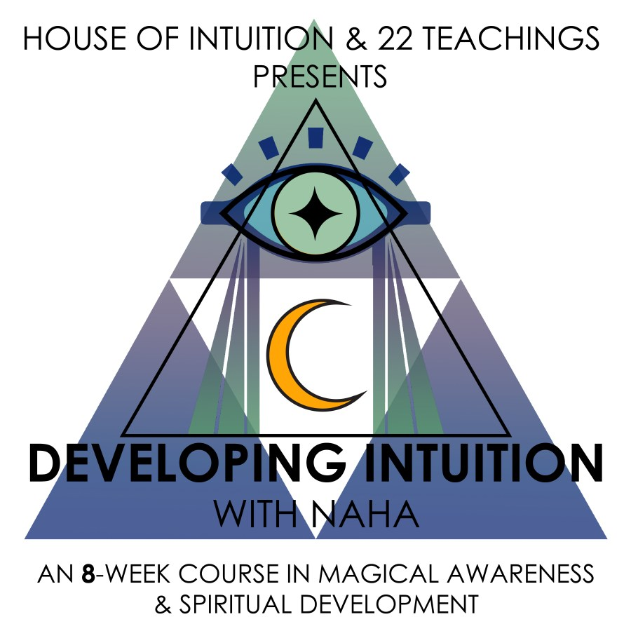 DEVELOPING INTUITION 8-Week Course in Metaphysics and Magic