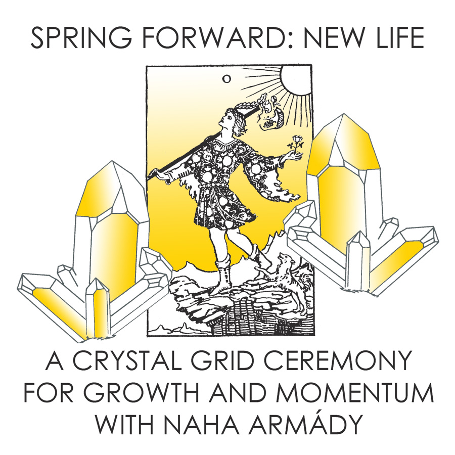 Spring Forward: New Life Crystal Grid with Naha