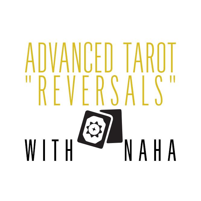 """September 20th Advanced Tarot – """"Reversals"""""""