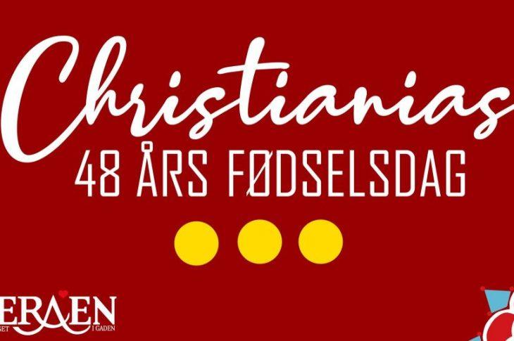 christiania 48 år fødselsdag