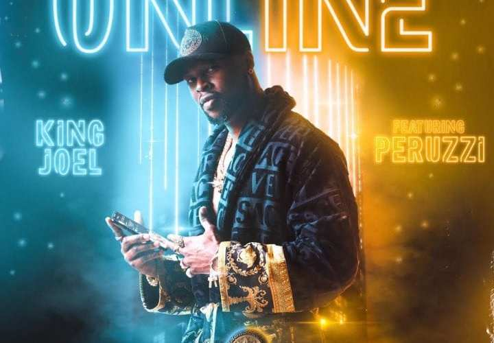 king-joel-features-peruzzi-on-the-song-'online',-and-runtown-on-'uptown-girl'
