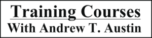Training Courses and Workshops with Andrew T. Austin