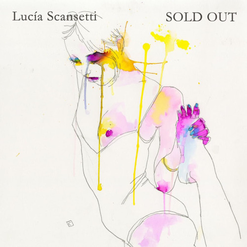 Lucía Scansetti – Sold Out