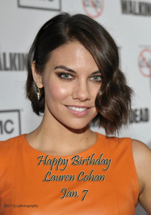 Happy Birthday Lauren Cohan