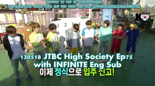 130518 JTBC High Society Ep 75 With  INFINITE  Eng Sub FULL   VK: part 1-part 2- part 3- part 4 - part 5- part 6    Download ~ part 1 - part 2- part 3- part 4- part 5-part 6 Brought To You By Kpopshowmania For more Kpop Shows with Eng Sub visit our site kpopshowmania.wordpress.com DO NOT TAKE THE LINKS OUT!  JUST LINK BACK  http://kpopsholoveholic.tumblr.com/ Follow @twitter.com/Kpopshowholic  facebook: http://www.facebook.com/boomshakalaaka