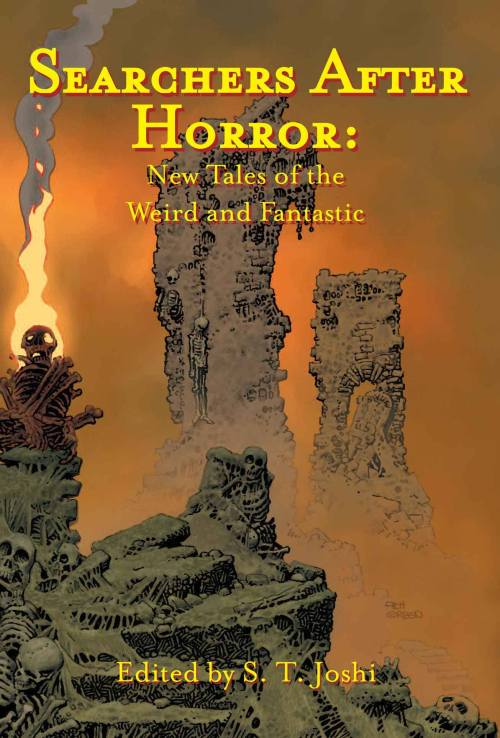 Searchers After Horror: New Tales of the Weird and the Fantastic, edited by S.T. Joshi, Fedogan and Bremer Books, 2014. Illustrated by Rodger Gerberding, cover art by Richard Corben. Info: fedoganandbremer.com.