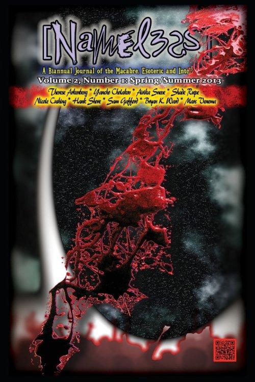 Nameless Digest Issue #3, edited by Jason V Brock & S.T. Joshi, Cycatrix Press, 2013. Info: jasunnistore.com.