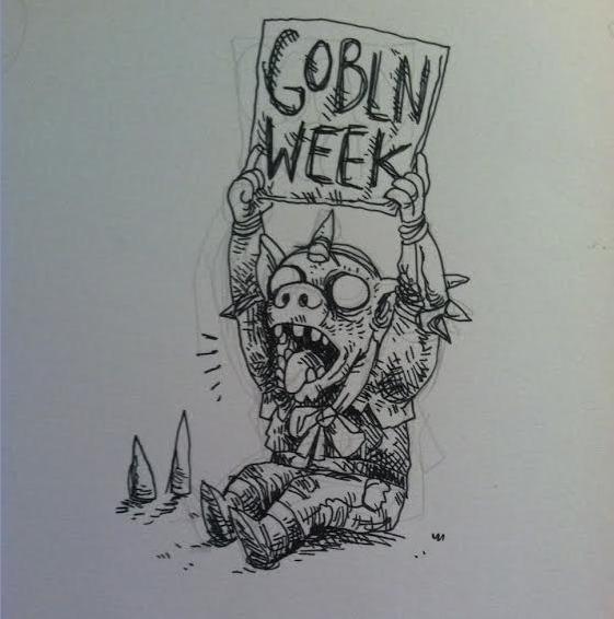 Goblin Week