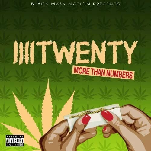"[REMINDER]: Black Mask Nation is releasing their second album: ""4Twenty: More Than Numbers"" om 4/20/14.   This album is something to ride to, for the TRILL BITCHES AND SHIT!!!  nah but foreal.. this is something to bump to on 4/20, just post up and roll up something. This ones for the tokers!  Follow us on twitter // @BlackMaskNation  [artwork by PS Picasso // xlimosanostra of Black Mask Nation] (ft. Verses & More from IVSL, DHZA, Rellevance & Guererro of Black Mask Nation) -BMN"